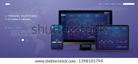 Trade UI, great design for any purposes. Trade concept. Web site screen template. forex market, news and analysis. binary option. Application for investment and online trading ,tablet, smartphone, pc.