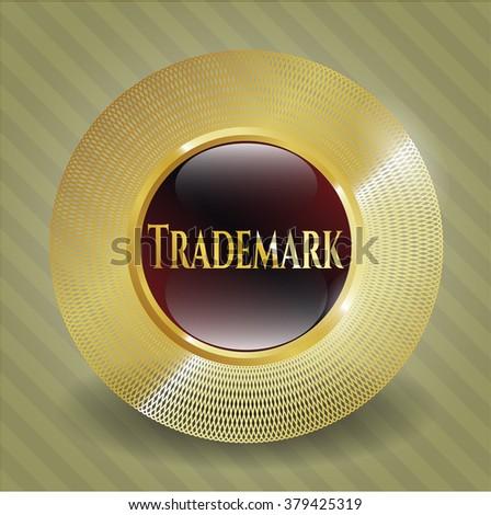 Trademark gold badge or emblem