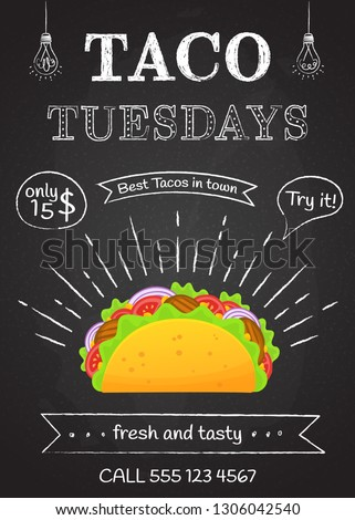 Traditional mexican food taco tuesday poster. Tasty beef meat, salad, tomato in delicious tacos with vintage chalk decoration and sign Taco Tuesday. Vector illustration for mexican fastfood truck art.