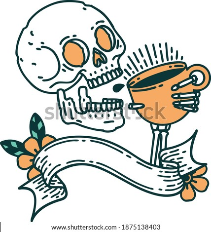traditional tattoo with banner of a skull drinking coffee