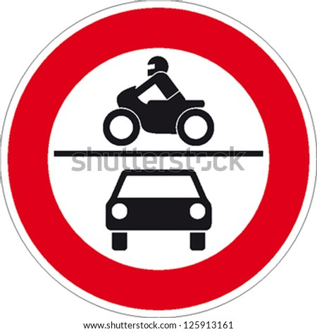 traffic sign forbidden entrance car and motorcycle