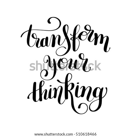 transform your thinking black