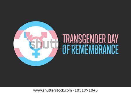Transgender Day of Remembrance. November 20. Holiday concept. Template for background, banner, card, poster with text inscription. Vector EPS10 illustration