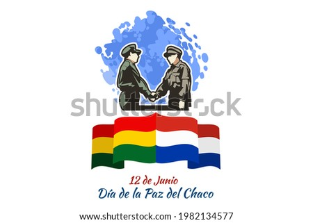 Translation: June 12, Chaco Peace Day. Happy Chaco Armistice Day (Dia de la Paz del Chaco) Vector Illustration. Suitable for greeting card, poster and banner  Сток-фото ©