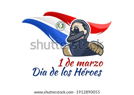 Translation: March 1, Heroes Day. Heroes day of Paraguay vector illustration. Suitable for greeting card, poster and banner  Foto stock ©