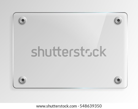 Transparent Glass Plate Mock Up. See through banner with mounts. Plastic banner with reflection and shadow. Photo realistic vector illustration