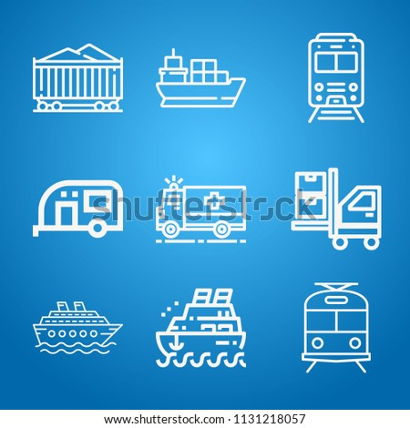 Transport icon set - outline collection of 9 vector icons such as trailer, wagon, train, ambulance, cruise, ship, cargo ship