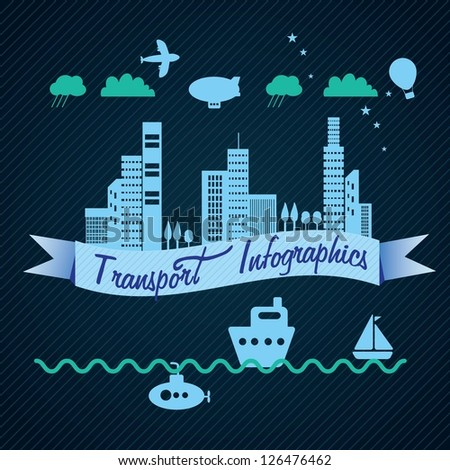 Transport Infographics with (buildings, airplane, submarine,city buildings and sailboat). On dark background.