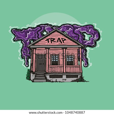 trap house  hand drawn