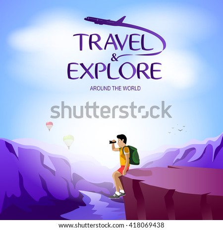 travel and explore around the