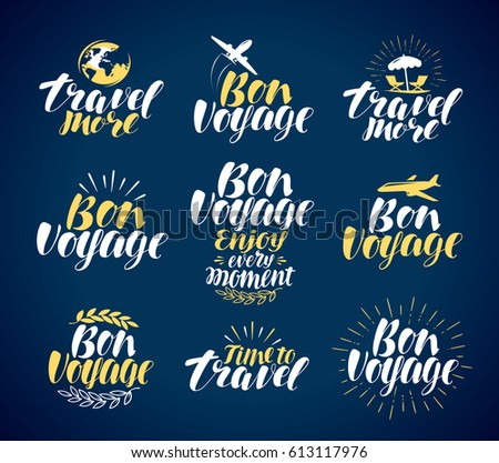 Travel, label set. Journey, vacation icons or symbols. Lettering, calligraphy vector illustration