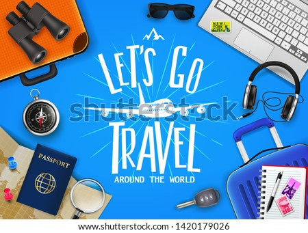 Travel or Tourism Concept with Text Let's Go Travel Message in the Center with Realistic 3D Traveling Item Elements on the Side in Blue Background. Vector Illustration