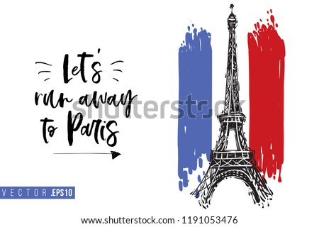 Travel Paris promo flyer. Greeting card with Eiffel tower on French flag and text: let's run away to paris. Postcard with french landmarks and sights.