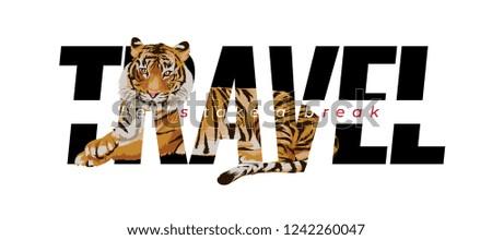 travel slogan with tiger lying