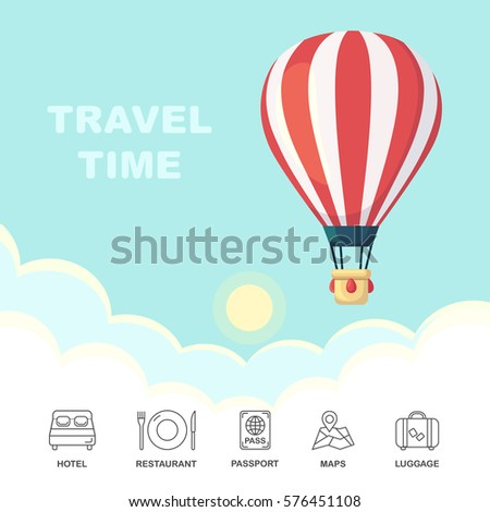 Travel time, adventure. Hot air balloon in the sky with clouds isolated on background. Hotel, restaurant, passport, suitcase, maps. Tourism icons. Flat cartoon design. Vector illustration.