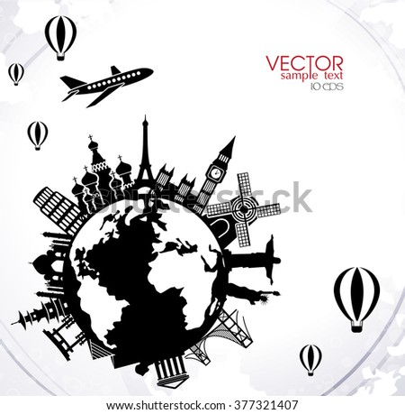 Travel Vector Illustration Of Famous Monuments Around The World By Plane And Balloon