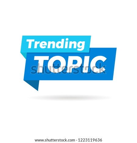 Trending Topic banner isolated on white
