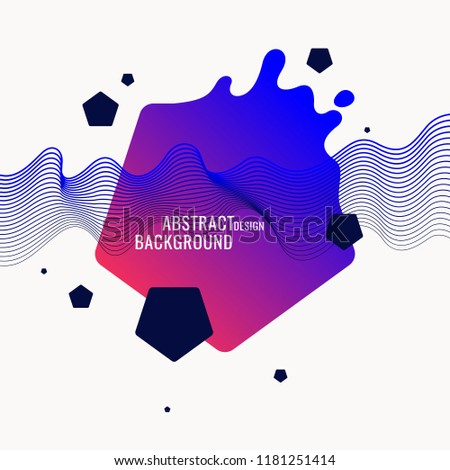 Trendy abstract background. Composition of geometric shapes and splash. Vector illustration #1181251414