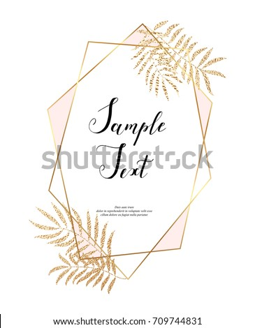 Trendy gold polygonal frame with leaves, golden glitter triangles, geometric, diamond shapes.