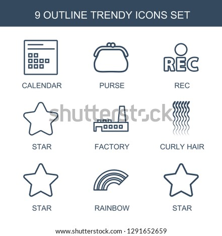 trendy icons. Trendy 9 trendy icons. Contain icons such as calendar, purse, rec, star, factory, curly hair, rainbow. icon for web and mobile.