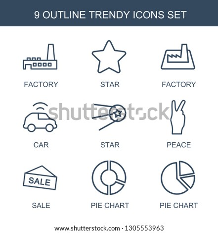 trendy icons. Trendy 9 trendy icons. Contain icons such as factory, star, car, peace, sale, pie chart. icon for web and mobile.