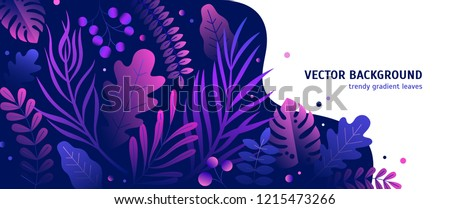 Trendy natural horizontal background with gradient colored lush tropical vegetation, exotic leaves or jungle foliage and place for text. Modern botanical vector illustration for advertisement.