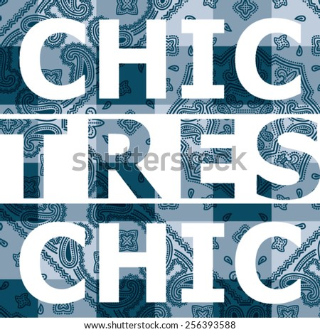 tres chic  vector artwork for