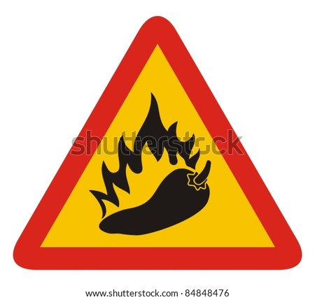 Triangle warning sign with a pepper and flame silhouette.
