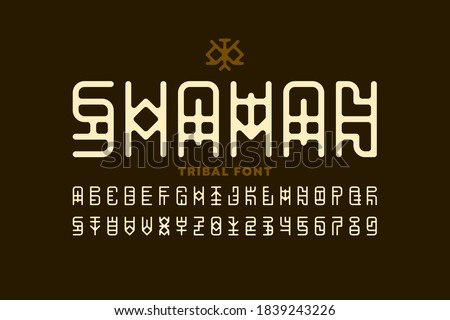 Tribal style Shaman font, alphabet letters and numbers vector illustration