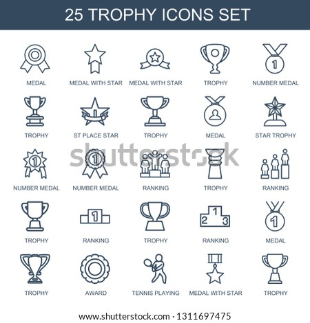 trophy icons. Trendy 25 trophy icons. Contain icons such as medal, medal with star, number medal, st place star, star trophy, ranking, award, tennis playing. icon for web and mobile.