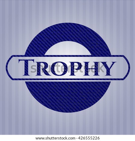 Trophy with denim texture
