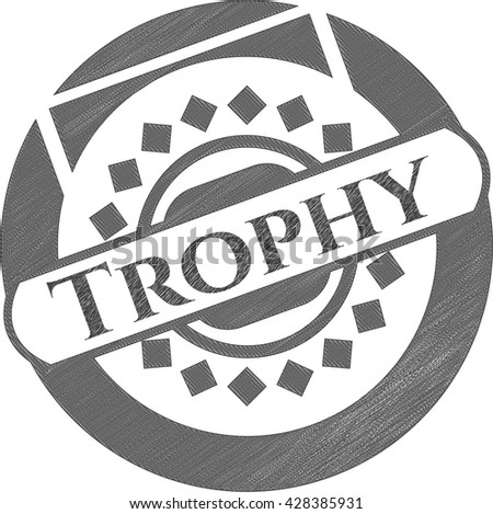 Trophy with pencil strokes