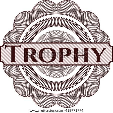 Trophy written inside a money style rosette