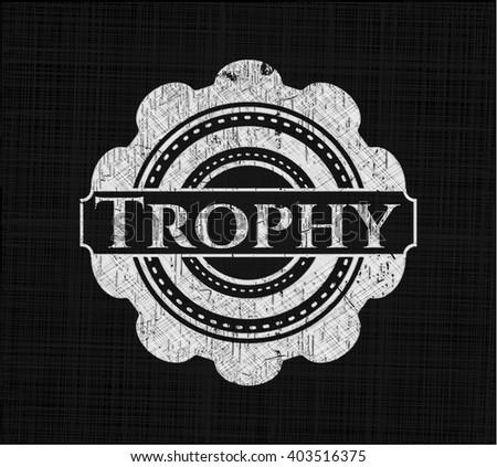 Trophy written with chalkboard texture