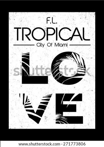 tropical graphic with slogan in