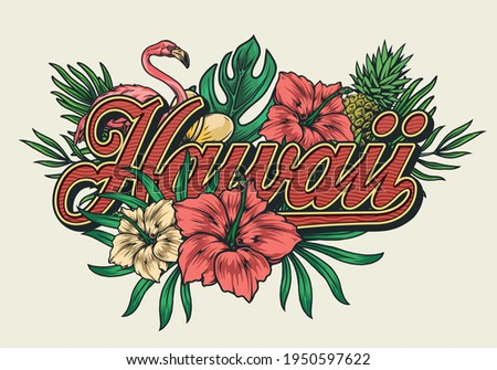 Tropical hawaiian vintage colorful print with pink flamingo pineapple frangipani and hibiscus flowers palm and monstera leaves isolated vector illustration