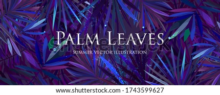 Tropical palm leaves with rain or ocean water drops. Summer night party fashion background concept for travel vacation or ecological green design. Eps10 vector.
