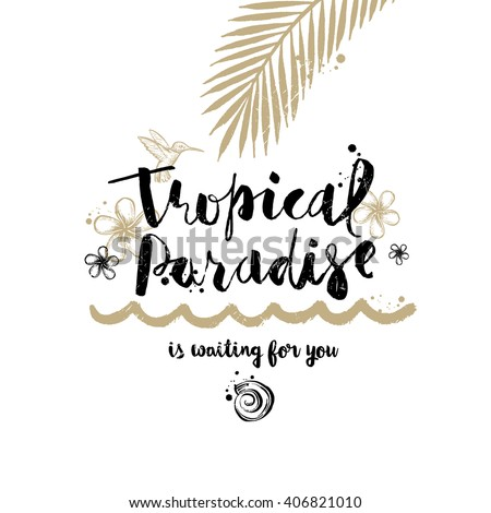 tropical paradise   summer