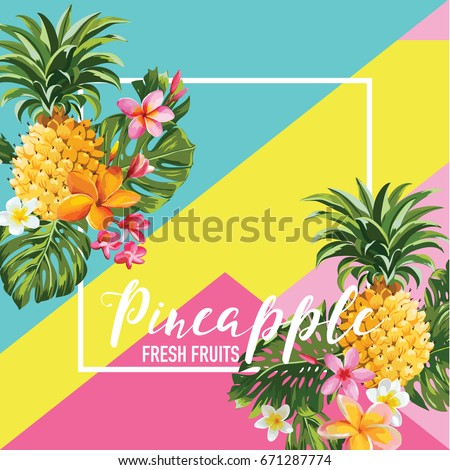 tropical pineapple fruits and