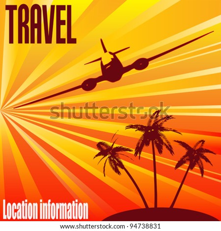 Tropical Travel, Vector retro background for the holiday industry