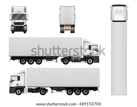 Truck trailer with container vector template for car branding and advertising. Semi truck set on white background. Cargo delivery vehicle. View from side, front, back and top.