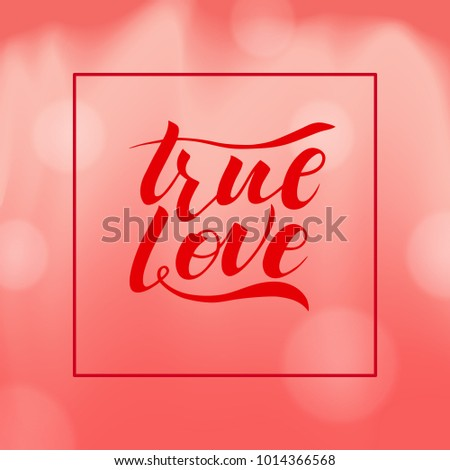 True love calligraphy text with painted hearts for greeting card or banner. Vector holiday illustration. Valentines day.