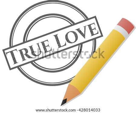 True Love drawn in pencil