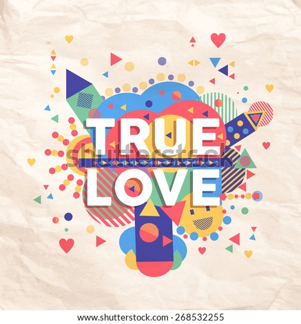 true love geometric color