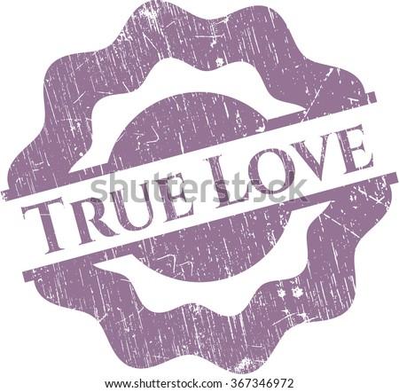 True Love grunge seal