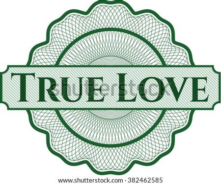True Love inside a money style rosette