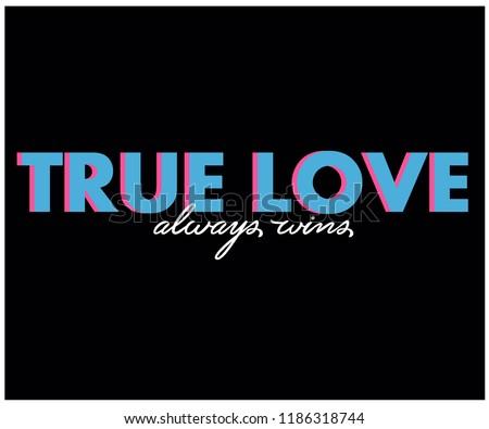 true love_slogan graphic