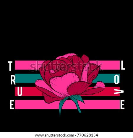 True Love Slogan with pink rose. Vector patch for fashion apparel, t shirt, stickers, embroidery and printed tee design.