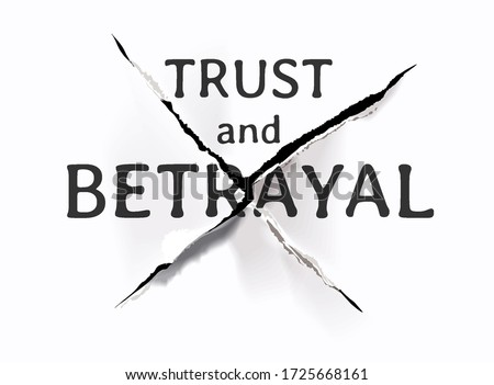 trust and betrayal slogan on ripped paper illustration Stock foto ©