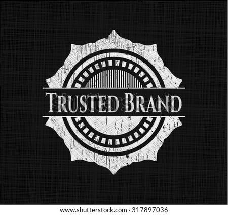 Trusted Brand chalk emblem written on a blackboard